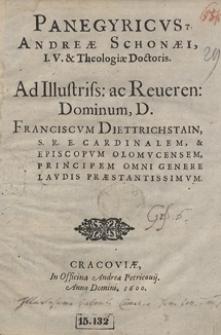 Panegyricus Andreae Schonei [...] Ad [...] Franciscum Diettrichstain [...]