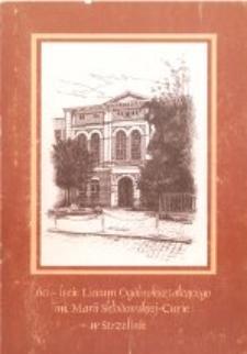 60-lecie Liceum Ogólnokształcącego im. Marii Skłodowskiej-Curie w Strzelinie
