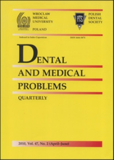Dental and Medical Problems, 2010, Vol. 47, nr 2