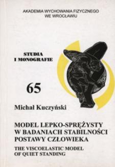 Model lepko-sprężysty w badaniach stabilności postawy człowieka
