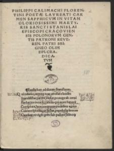 Philippi Calimachi [...] Carmen Sapphicum In Vitam [...] Sancti Stanislai Episcopi Cracoviensis [...]