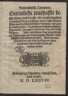Moscovittische Tyranney, Eigentliche warhaffte beschreibung und bericht der [...] Handelstatt Revel in Lissland [...]