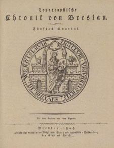 Topographische Chronik von Breslau. Fünftes Quartal
