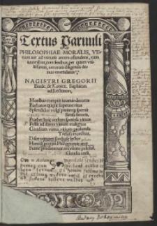 Textus Parvuli Philosophiae Moralis, Veterum iter ad virtutis arcem ostendens, cum iuvenibus, tum senibus, per quam utilissimus, accurata diligentia denuo emendatus