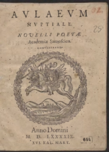 Aulaeum Nuptiale Novelli Poetae Academiae Samoscien. Contexebant