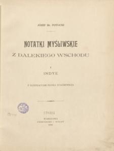 Notatki myśliwskie z Dalekiego Wschodu. I. Indye