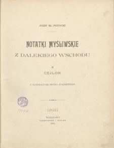 Notatki myśliwskie z Dalekiego Wschodu. II. Cejlon