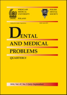 Dental and Medical Problems, 2010, Vol. 47, nr 3