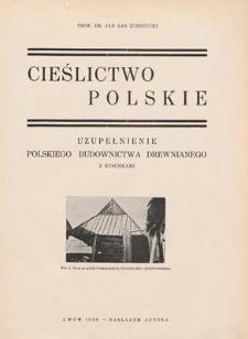 Cieślictwo polskie : uzupełnienie Polskiego budownictwa drewnianego z rysunkami