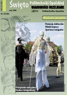 Wiadomości Uczelniane : pismo informacyjne Politechniki Opolskiej : wydanie specjalne, nr 12 (148), maj 2006