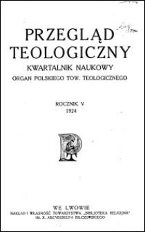 Przegląd Teologiczny : kwartalnik naukowy. Rocznik V, 1924