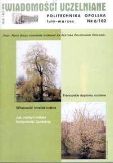 Wiadomości Uczelniane : pismo informacyjne Politechniki Opolskiej, nr 6 (102), luty-marzec 2002
