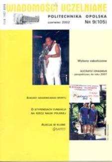 Wiadomości Uczelniane : pismo informacyjne Politechniki Opolskiej, nr 9 (105), czerwiec 2002