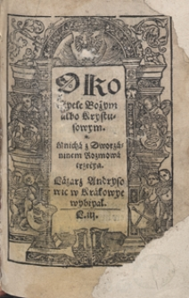 O Kostyele Bożym albo Krystusowym Mnicha z Dworzaninem Rozmowa trzecya