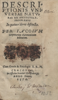 Descriptionis Universae Naturae Ex Aristotele Prior Pars In quattuor libros distincta Per Iacobum Carpentarium