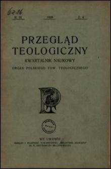 Przegląd Teologiczny : kwartalnik naukowy. Rocznik IX, 1928, Z. 4