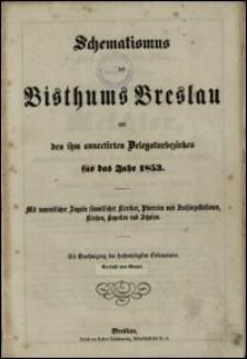 Schematismus des Bisthums Breslau und des ihm annectirten Delegaturbezirkes für das Jahr 1853