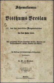 Schematismus des Bisthums Breslau und des ihm annectirten Delegaturbezirkes für das Jahr 1855