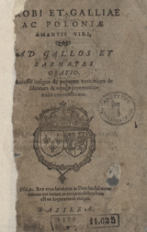 Probi, Et Galliae Et Poloniae Amantis Viri, Ad Gallos Et Sarmatas Oratio [...]