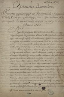 Opisanie dowodne pożaru ogniowego w fodynach solnych Wielickich przypadłego oraz sposobów skutecznych do ugaszania onego zażytych in anno 1772. Signatum w żupach wielickich dnia 18 maja 1772