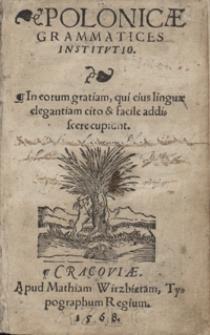 Polonicae Grammatices Institutio [...]