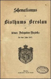 Schematismus des Bisthums Breslau und seines Delegatur-Bezirks für das Jahr 1887