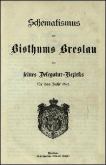 Schematismus des Bisthums Breslau und seines Delegatur-Bezirks für das Jahr 1891
