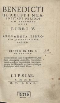 Benedicti Herbesti Neapolitani Periodicae Responsionis Libri V [...]