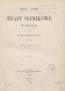 Rządy sejmikowe w Polsce na tle stosunków województw kujawskich : 1572-1795