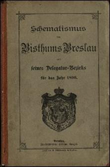 Schematismus des Bisthums Breslau und seines Delegatur-Bezirks für das Jahr 1896