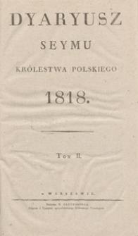 Dyaryusz Seymu Królestwa Polskiego 1818. Tom II