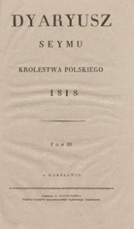 Dyaryusz Seymu Królestwa Polskiego 1818. Tom III
