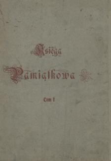 Księga pamiątkowa na uczczenie setnej rocznicy urodzin Adama Mickiewicza (1798-1898). Tom I