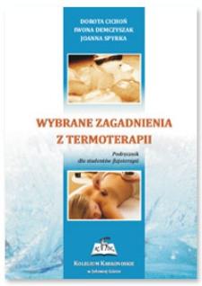 Wybrane zagadnienia z termoterapii : podręcznik dla studentów fizjoterapii