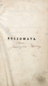 Koszowata : powiastka Michała Czaykowskiego
