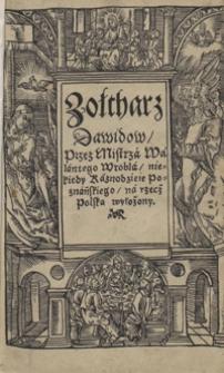 Zołtharz Dawidow, Przez Mistrza Walentego Wrobla [...] na rzecz Polską wyłożony