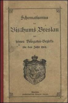 Schematismus des Bisthums Breslau und seines Delegatur-Bezirks für das Jahr 1901