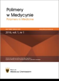 Polimery w Medycynie = Polymers in Medicine, 2017, T. 47 nr 2