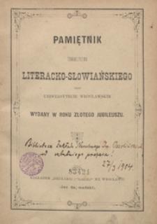 Pamiętnik Towarzystwa Literacko-Słowiańskiego przy Uniwersytecie Wrocławskim wydany w roku złotego jubileuszu