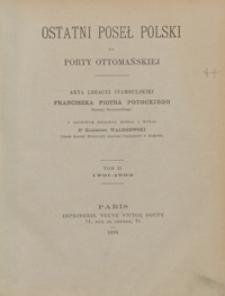 Ostatni poseł polski do Porty Ottomańskiej : akta legacyi stambulskiej Franciszka Piotra Potockiego, starosty szczerzeckiego. Tom II. 1791-1792