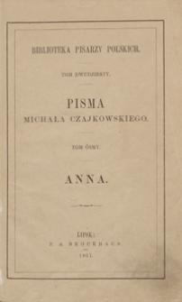 Anna : powieść. - Wyd. nowe, poprawne, pomnożone dodatkiem pism ulotnych Ludwiki ze Śniadeckich