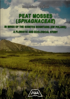 Peat mosses (Sphagnaceae) in mires of the Sudetes Mountains (SW Poland) : a floristic and ecological study