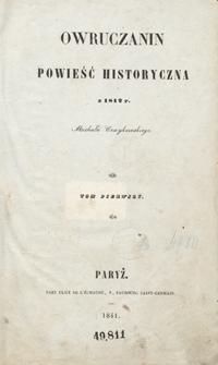 Owruczanin : powieść historyczna z 1812 r. Michała Czaykowskiego. Tom pierwszy