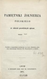 Pamiętniki żołnierza polskiego : ze zdarzeń prawdziwych spisane