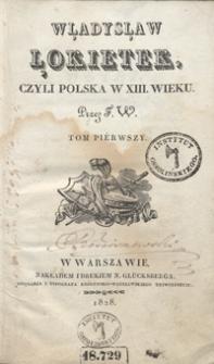 Władysław Łokietek, czyli Polska w XIII wieku. Tom pierwszy