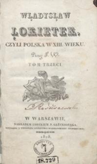 Władysław Łokietek, czyli Polska w XIII wieku. Tom trzeci