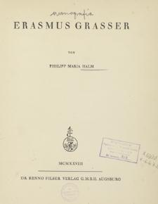 Studien zur Süddeutschen Plastik. Bd. 3, Erasmus Grasser