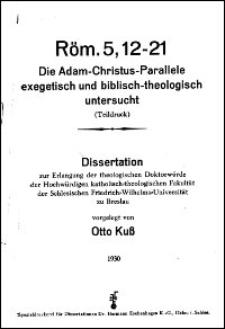 Röm. 5, 12-21. Die Adam-Christus-Parallele exegetisch und biblisch-theologisch untersucht