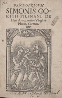 Panegyricum Simonis Goritii Pilsnani De Diva Anna, Matre Virginis Mariae, Carmen