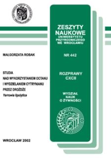 Studia nad wykorzystaniem octanu i wydzielaniem cytrynianu przez drożdże Yarrowia lipolytica